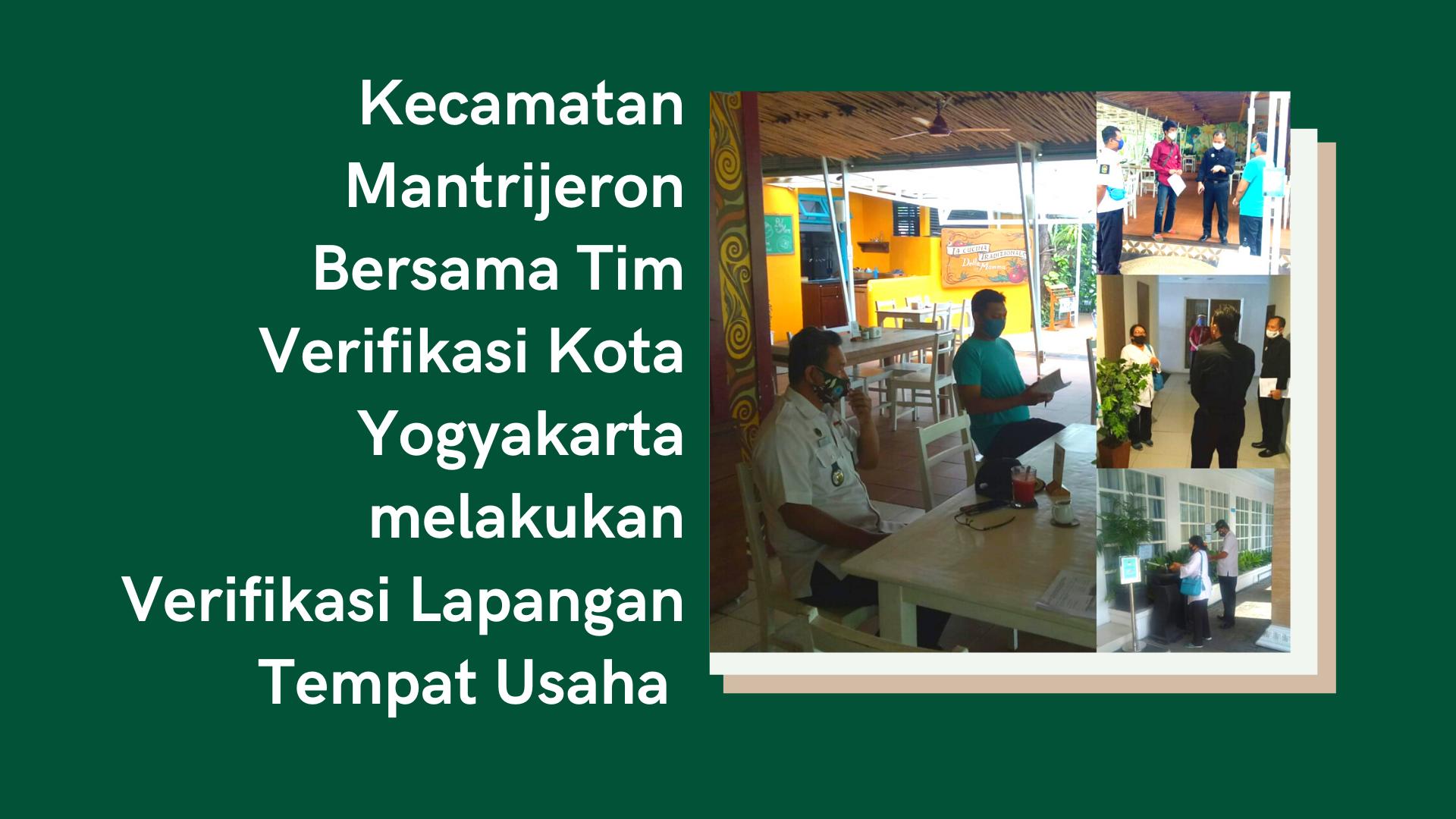 Kecamatan Mantrijeron Bersama Tim Verifikasi Kota Yogyakarta melakukan Verifikasi Lapangan Tempat Usaha