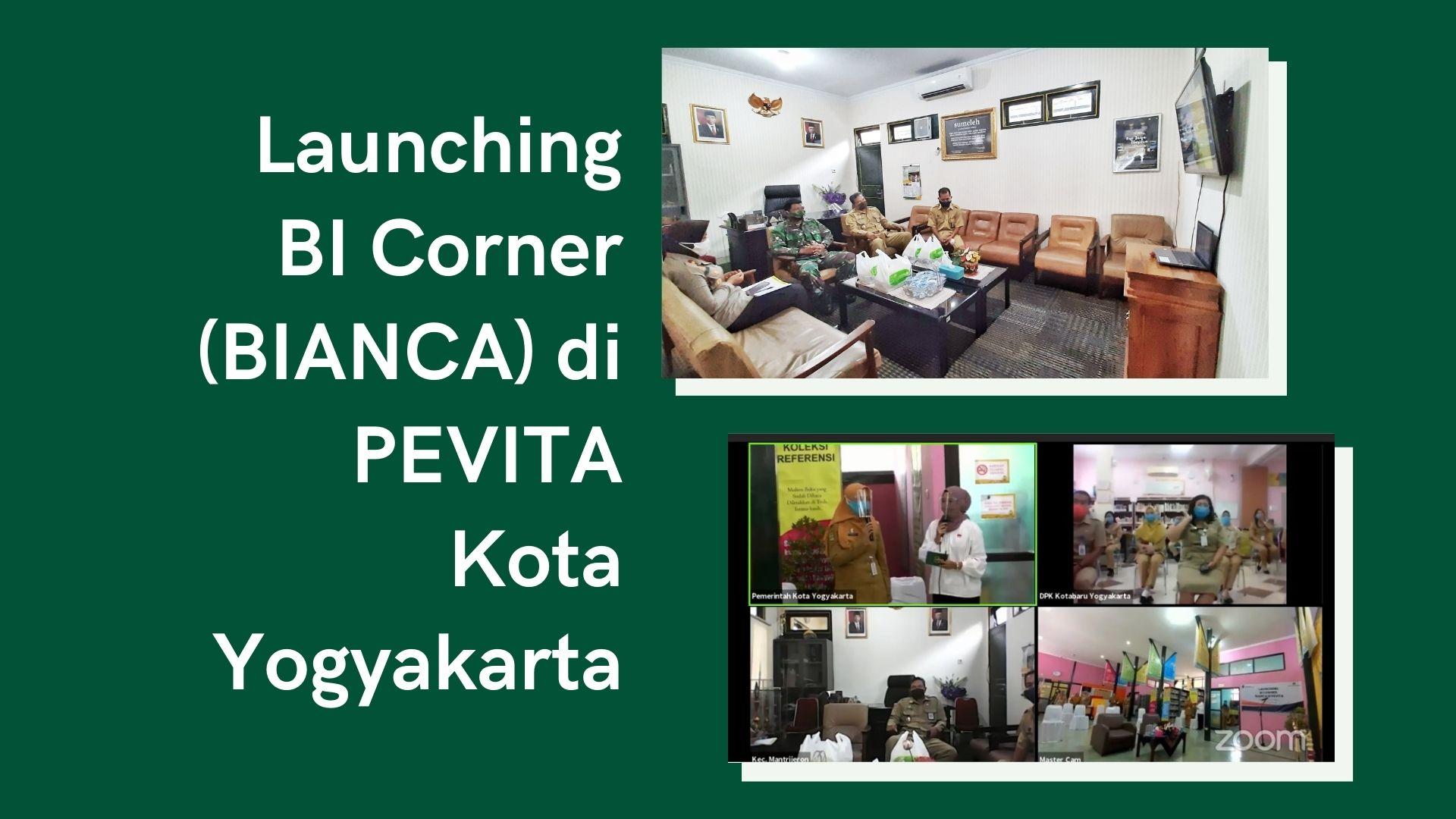 Launching Bank Indonesia Corner Untuk Anda (BIANCA) di Perpustakaan Alternatif Kota Yogyakarta (PEVITA)