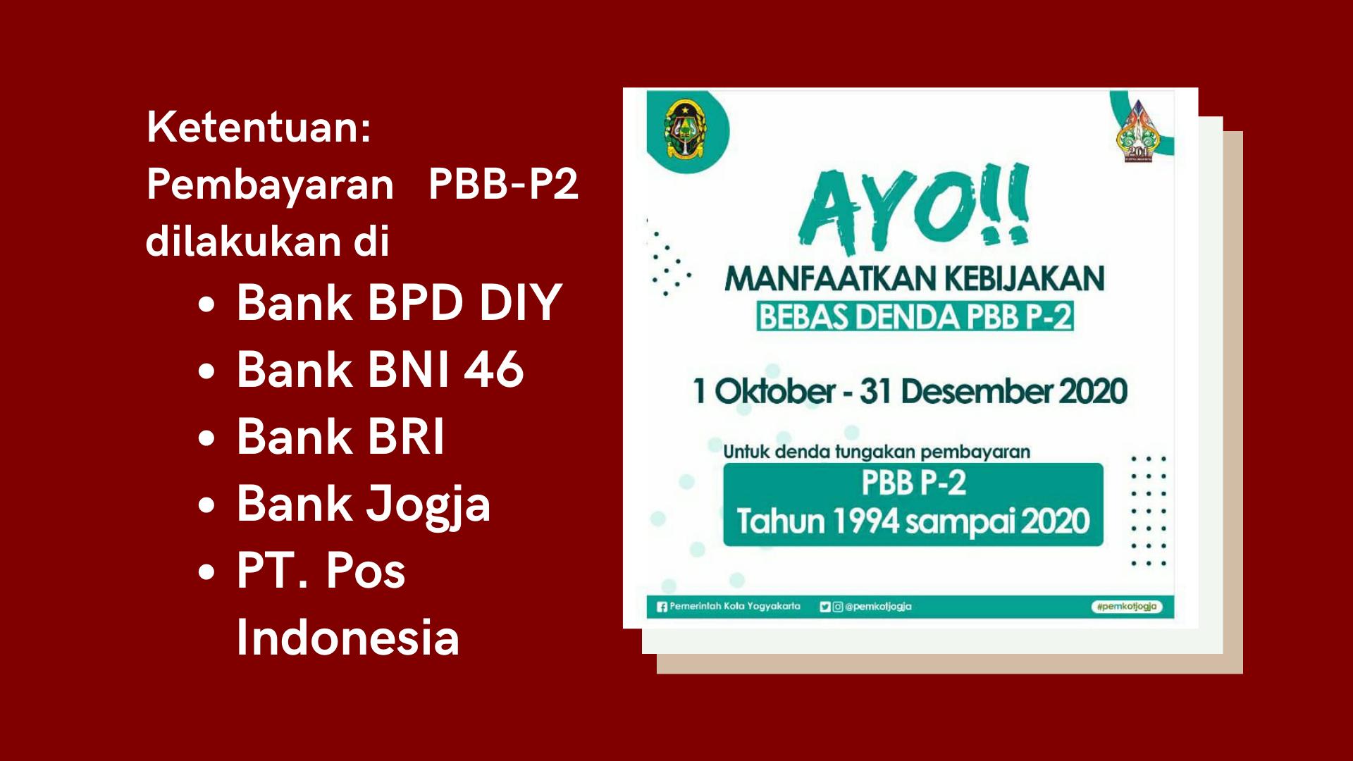 Pemberitahuan tentang Penghapusan Sanki Administrasi berupa Denda atas Tunggakan PBB-P2 di Kota Yogyakarta (Bebas Denda) berakhir sampai tanggal 31 Desember 2020