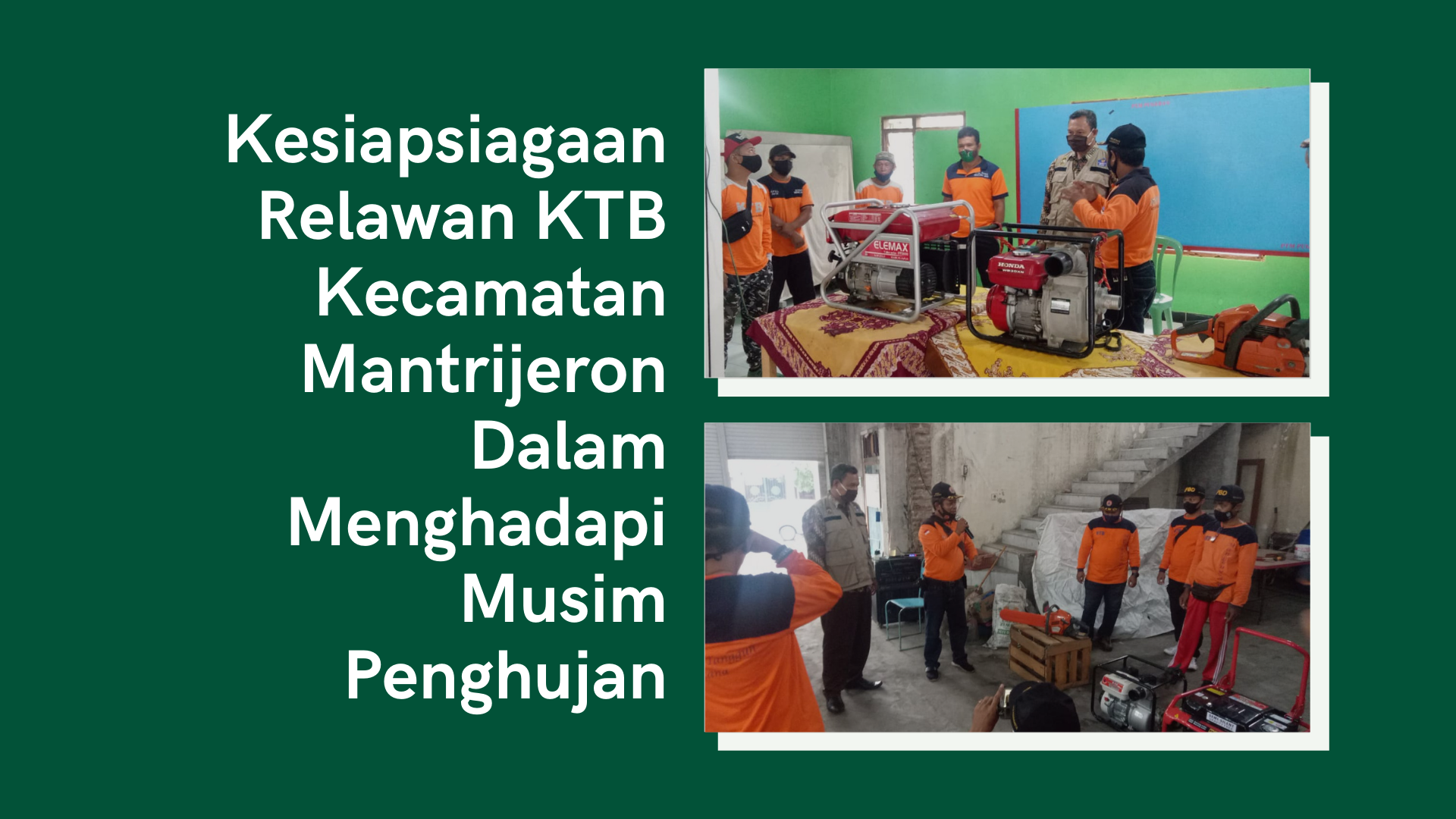 Kesiapsiagaan Relawan KTB Kecamatan Mantrijeron Dalam Menghadapi Musim Penghujan