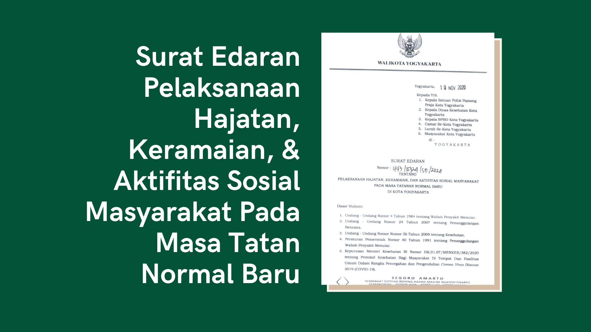 SE Walikota Tentang Pelaksanaan Hajatan, Keramaian, dan Aktifitas Sosial Msyarakat Pada Masa Tatanan Normal Baru di Kota Yogyakarta